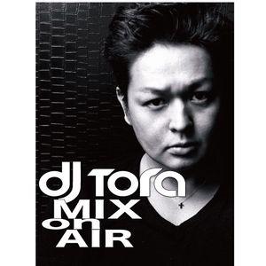 DJTORA_MIX_ON_AIR#15