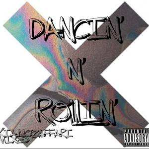 Dancin' N' Rollin'