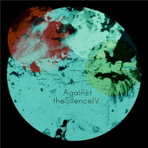 Againstthesilence playlist 03.08.15 (songs from our free download comp http://wp.me/p29Nvg-1bW)