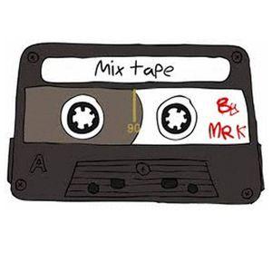 Mix Tape by mr K Podcast [23/05/2012]