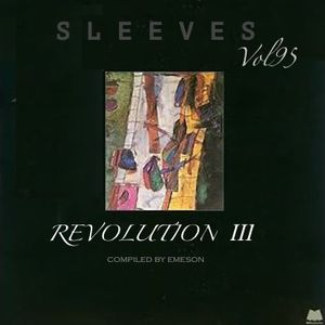 Sleeves Vol 95 - REVOLUTION III