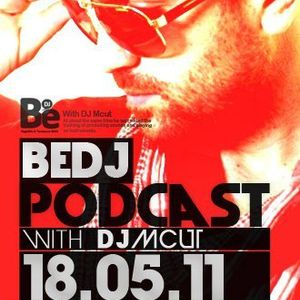BeDj Podcast Episode N°03 By Dj Mcut