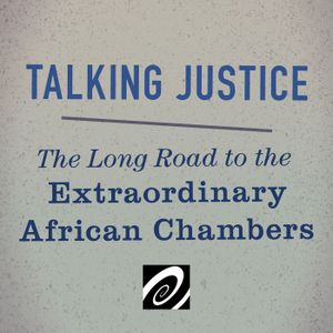 The Long Road to the Extraordinary African Chambers