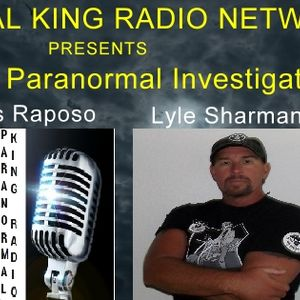 Paranormal King Radio with Lyle Sharman from Route 66 Paranormal Investigators