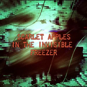 Scarlet Apples in the Invisible Freezer