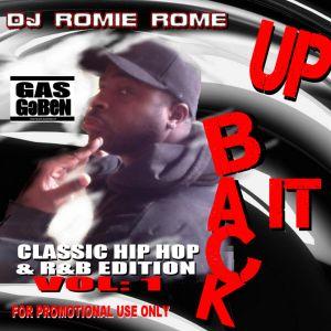 DJ Romie Rome-BACK IT UP!!! Vol. 1