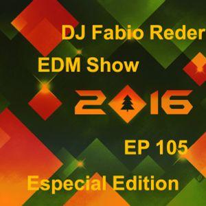 DJ Fabio Reder - Especial EDM Show 105