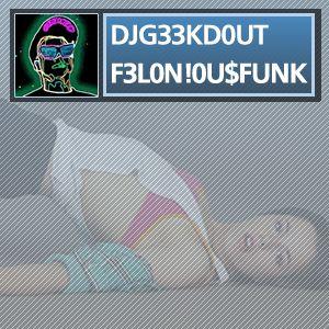 Felonious Funk