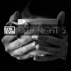 Deep Night 5