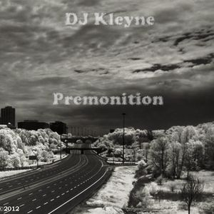 DJ Kleyne - Premonition (2012)