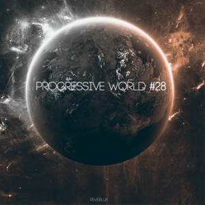 RadioShow: Progressive World #28