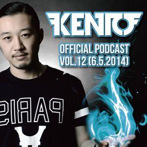Kento Official Podcast vol.12 (6.5.2014)