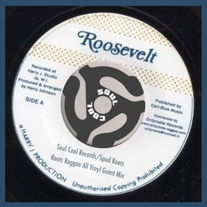 Soul Cool Records/ Spud Roots - Roots Reggae All Vinyl Guest Mix