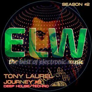 TONY LAUREL - ELECTROWAVES JOURNEY # 8 @RADIOTSUNAMI - 11.11.2016