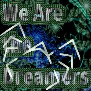 We Are The Dreamers - Radioshow Ep 39 - Spider Up