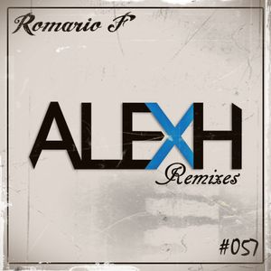 [SET] DRF Podcast #057 - Tribute to Alex H (Remixed Tracks)