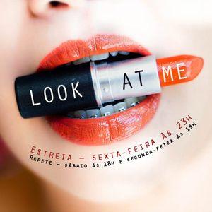 Look at Me - Série 1 | Programa 3