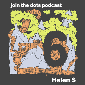 Join The Dots #6 // Helen S
