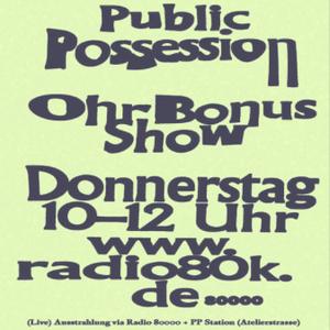 Public Possession Ohr Bonus Show Nr. 29