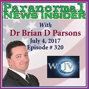Paranormal News Insider with Host Dr. Brian Parsons_20170704_320