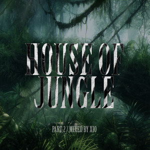 Xio - House Of Jungle (Part 2)