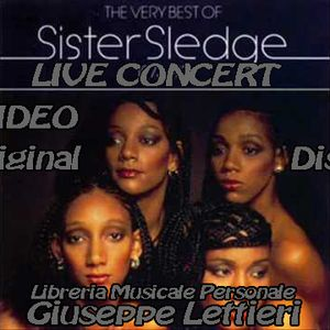 Sister Sledge - Lost In Concert Live Sound Personal Giuseppe Lettieri