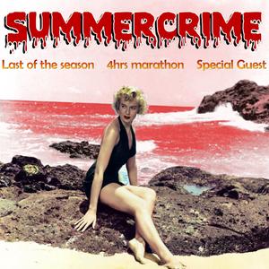 ChicOnAir presents Summercrime_25.07.12 (4hrs Marathon by special guest)