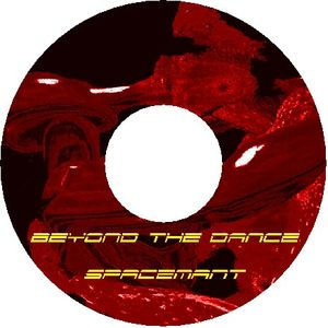 SpacemanT presents - Beyond The dance