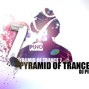 Dj Pino - Pyramid of Trance 7