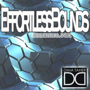 Dima Taher - Effortless Bounds (Essential mix)