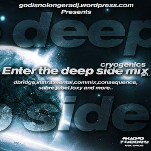 Enter The Deep Side Mix (For http://godisnolongeradj.wordpress.com)