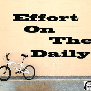 DJ Hazey 82 - Effort On The Daily