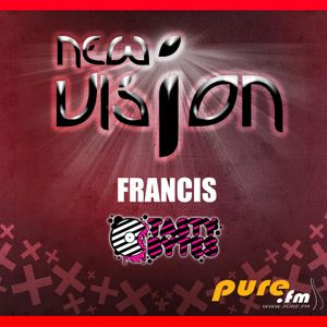 Francis - New Vision 01 [January 07 2011] on Pure.FM
