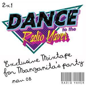 Dance to the Radio Yaver.II [2008]