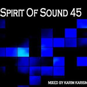 Karim Karism - Spirit Of Sound ( Episode 45 )