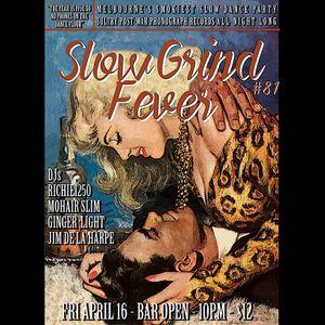 SLOW GRIND FEVER MIX #81 by Richie1250 & Jim De La Harpe