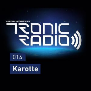 Tronic Podcast 014 with Karotte