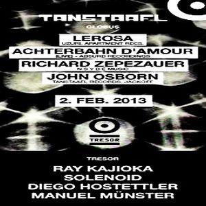 Diego Hostetter @ Tresor Meets Tanstaafl - Tresor Berlin - 02.02.2013
