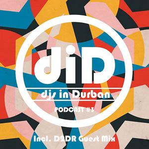 DjsInDBN Podcast #3(Guest Mix)