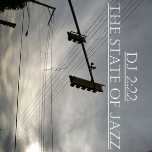 DJ 2:22 - The State Of Jazz, Vol. 8