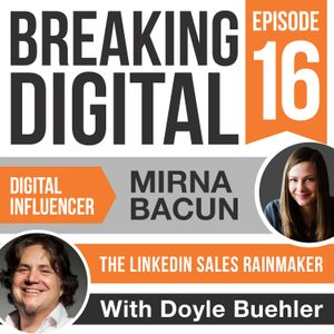Mirna Bacun is the Linkedin Sales Rainmaker - How to create a winning and working sales funnel on Li