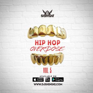 Hip Hop Overdose Mix Vol 5 [Trap Edition]