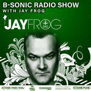 B-SONIC RADIO SHOW #352 by Jay Frog