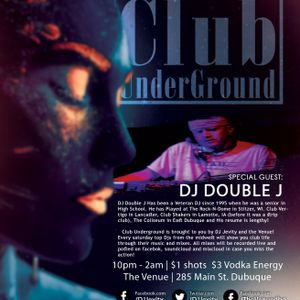 Club Underground: DJ Double J