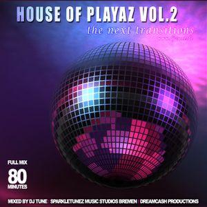DJ TUNE - House Of Playaz Vol. 2