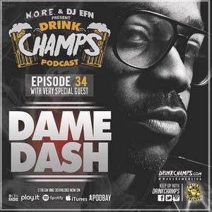 Ep 34: Dame Dash