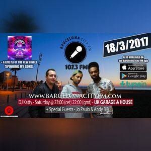 #SpinningMySong - Jo Paulo & Andy B @ Barcelona City FM 107.3 Radio w/ DJ Katty - 18/3/2017