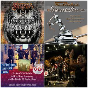 Route 66 Radio Show (01/05/16) Broken Witt Rebels interview plus Lisa Lystam, The Rides & Santana