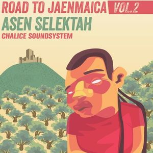 ROAD TO JAENMAICA VOL 2 by Asen Selektah