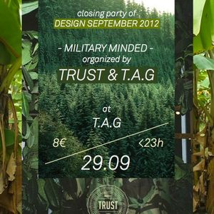TRUST - MILITARY MINDED